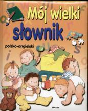M�J WIELKI S�OWNIK POLSKO-ANGIELSKI
