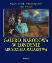 GALERIA NARODOWA W LONDYNIE. Arcydzieła malarstwa