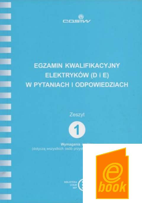 #6.1 ZESZYT 1 Wymagania ogólne (dotyczą wszystkich osób przystępujących do egzaminu) - ebook