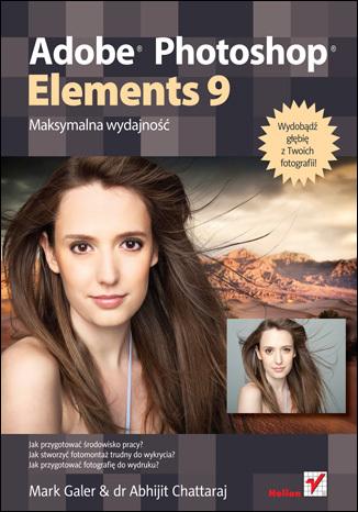 Adobe Photoshop Elements 9. Maksymalna wydajność