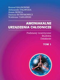 Amoniakalne Urządzenia Chłodnicze T.1