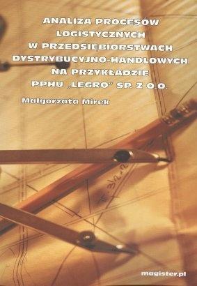 Analiza procesów logistycznych w przedsiębiorstwach dystrybucyjno-handlowych na przykładzie PPHU