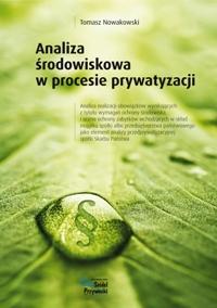 Analiza środowiskowa w procesie prywatyzacji