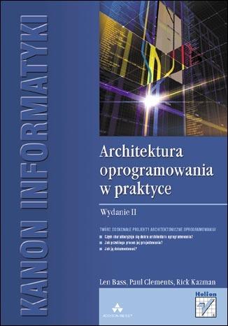 Architektura oprogramowania w praktyce. Wydanie II