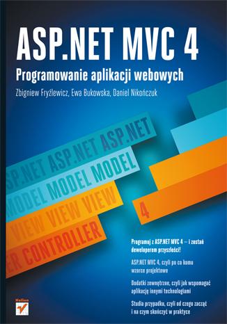 ASP.NET MVC 4. Programowanie aplikacji webowych