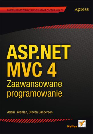 ASP.NET MVC 4. Zaawansowane programowanie