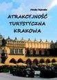 Atrakcyjność turystyczna Krakowa