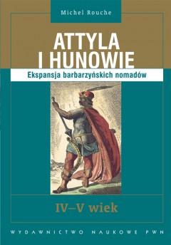 Attyla i Hunowie IV-V wiek