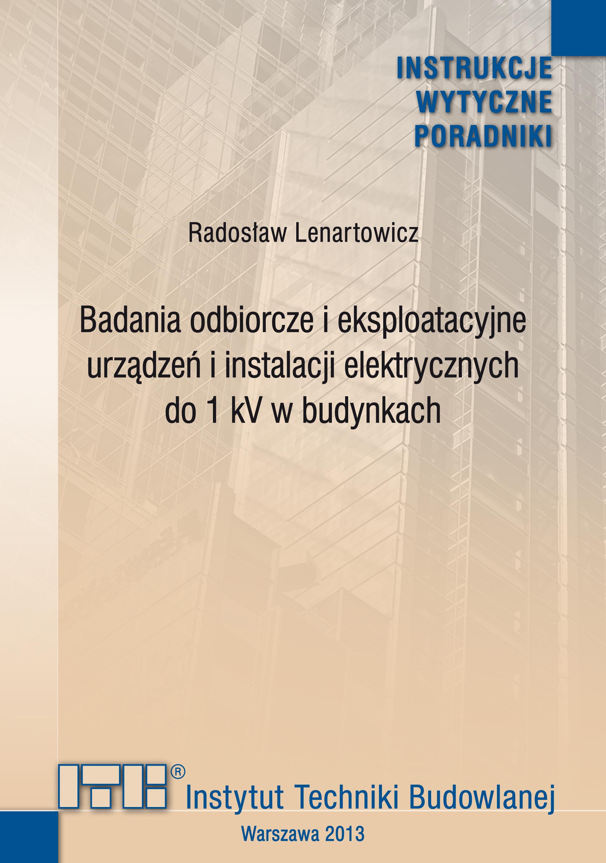 Badania odbiorcze i eksploatacyjne urządzeń i instalacji elektrycznych do 1 kV w budynkach