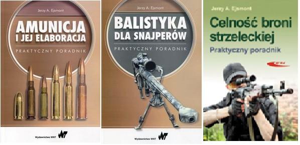 Balistyka dla snajperów plus Celność broni plus Amunicja i elaboracja