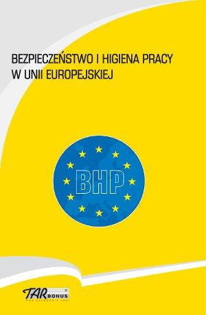 Bezpieczeństwo i higiena pracy w Unii Europejskiej