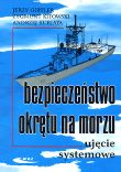 Bezpieczeństwo okrętu na morzu. Ujęcie systemowe