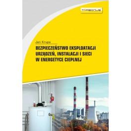 Bezpieczeństwo eksploatacji urządzeń, instalacji i sieci w energetyce cieplnej W.5