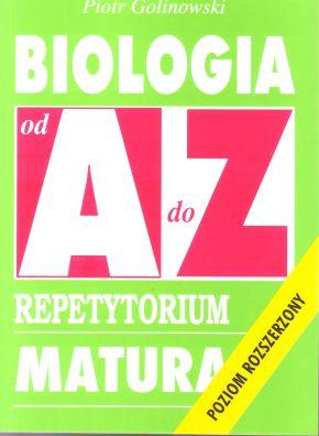 Biologia. Repetytorium od A do Z - poziom rozszerzony
