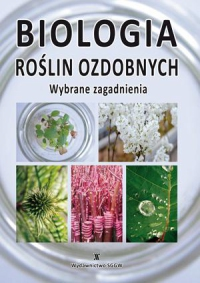 Biologia roślin ozdobnych, Wybrane zagadnienia
