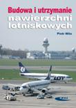 Budowa i utrzymanie nawierzchni lotniskowych