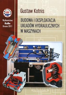 Budowa i eksploatacja układów hydraulicznych w maszynach