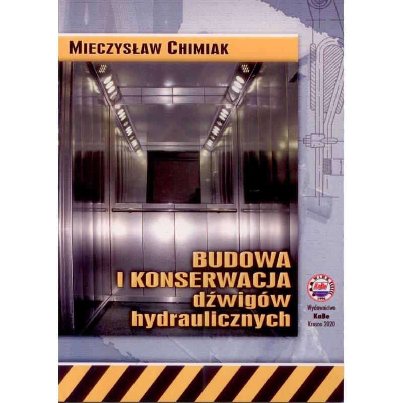 Budowa i konserwacja dźwigów hydraulicznych 2020