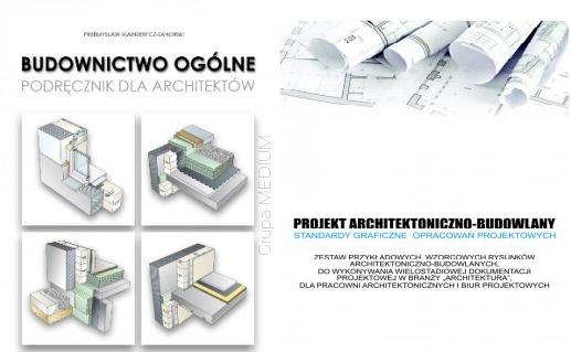 Budownictwo ogólne dla architektów + PROJEKT ARCHITEKTONICZNO BUDOWLANY