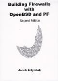 Building Firewalls with OpenBSD and PF, 2nd. ed.