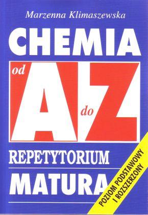 Chemia. Repetytorium od A do Z. MATURA. Poziom podstawowy i rozszerzony