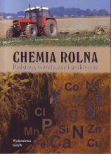 Chemia rolna. Podstawy teoretyczne i praktyczne (podręcznik)