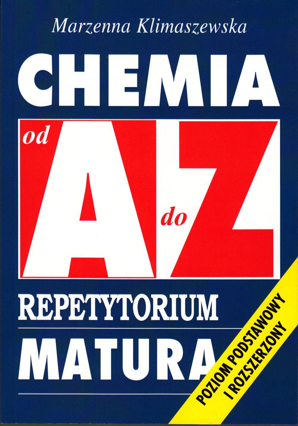 Chemia od A do Z. Repetytorium. Matura. PYTANIA TESTOWE