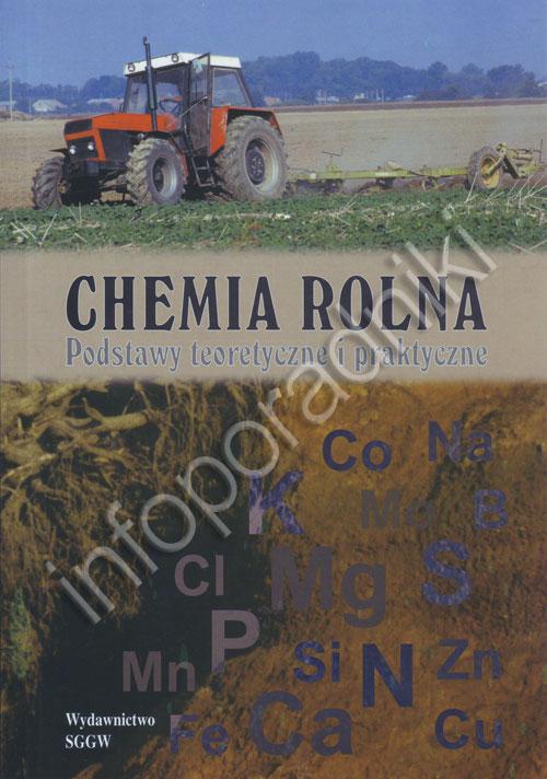 Chemia rolna. Podstawy teoretyczne i praktyczne - okładka