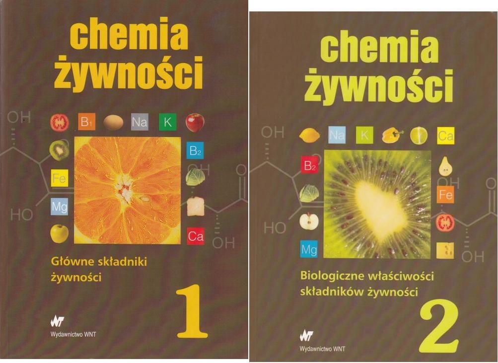Chemia żywności, Główne składniki żywności T. 1/2