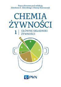 Chemia żywności, Główne składniki żywności T. 1