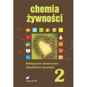 Biologiczne właściwości składników żywności Chemia żywności T.2