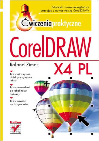 CorelDRAW X4 PL. Ćwiczenia praktyczne