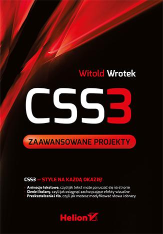 CSS3. Zaawansowane projekty