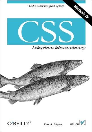CSS. Leksykon kieszonkowy. Wydanie IV