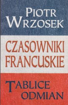 Czasowniki francuskie. Tablice odmian