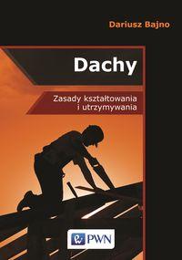 Dachy, Dariusz Bajno