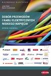 Dobór przewodów i kabli elektrycznych niskiego napięcia. Wybrane zagadnienia. Niezbędnik elektryka 1/2017