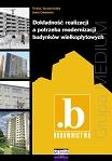Dokładność realizacji a potrzeba modernizacji budynków wielkopłytowych