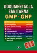 Dokumentacja sanitarna według zasad Dobrej Praktyki Higienicznej (instrukcje, zapisy - sklep spożywczy) (z suplementem elektronicznym)