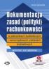 Dokumentacja zasad (polityki) rachunkowości w jednostkach budżetowych i samorządowych zakładach budżetowych - wzorzec zarządzenia (z suplementem elektronicznym)