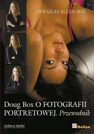Doug Box o fotografii portretowej. Przewodnik