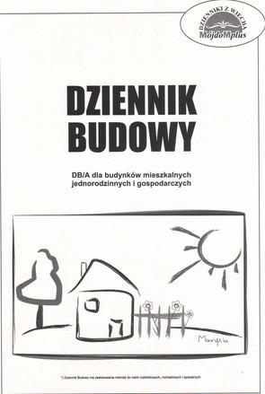 Dziennik Budowy DB/A dla budynków mieszkalnych jednorodzinnych i gospodarczych