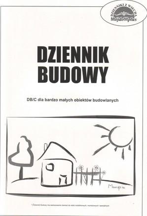 Dziennik Budowy DB/C dla bardzo małych obiektów budowlanych