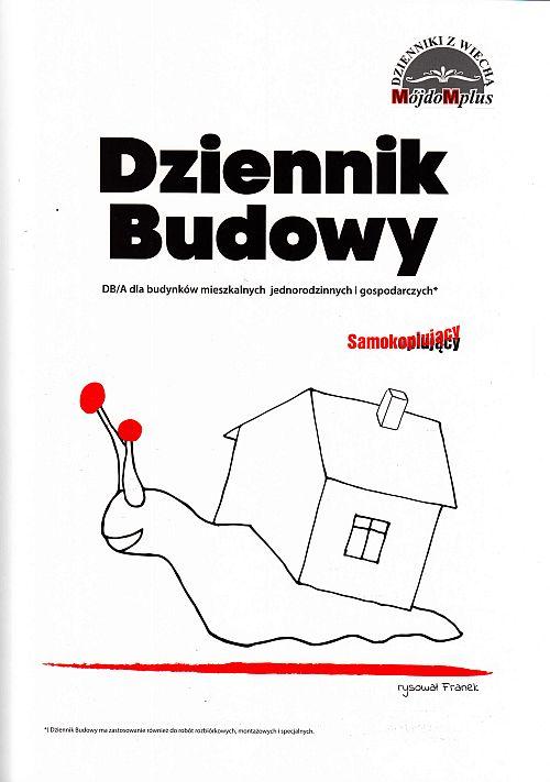 Dziennik Budowy DBA dla budynków mieszkalnych jednorodzinnych o gospodarczych