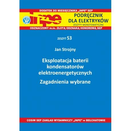 Eksploatacja baterii kondensatorów elektroenergetycznych INPE-53