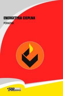 Energetyka cieplna Poradnik