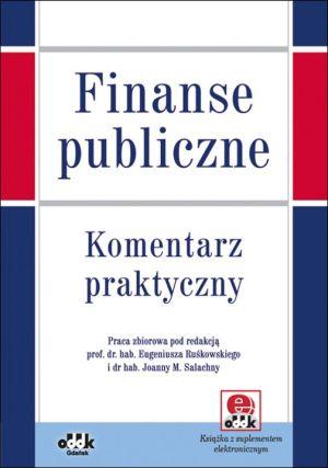 Finanse publiczne. Komentarz praktyczny (z suplementem elektronicznym)