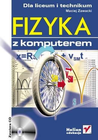 Fizyka z komputerem dla liceum i technikum