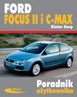 Ford Focus II (modele 2004-2011) i C-MAX (modele 2003-2010)