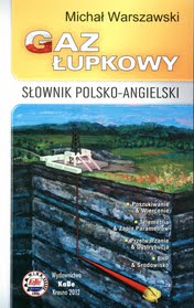 Gaz łupkowy. Słownik polsko-angielski/angielsko-polski
